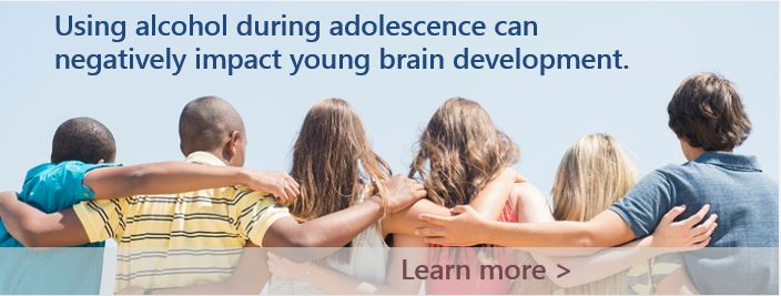 Using alcohol during adolescence can negatively impact young brain development