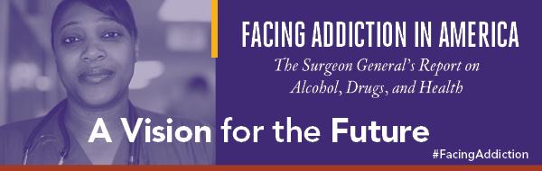 Surgeon General Report on Addiction