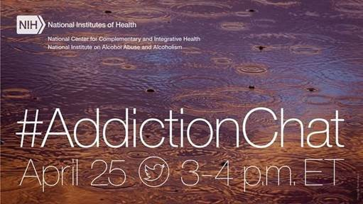 Twitter chat on alcohol and other substance use disorders, including those involving opioids, tobacco, and other substances.