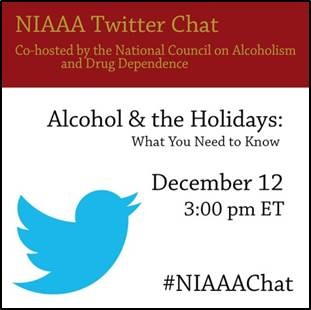 NIAAA Twitter Chat on Alcohol and the Holidays, What You Need to Know