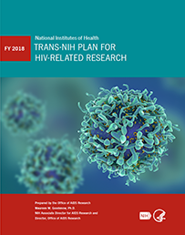 Trans NIH HIV/AIDS research priorities FY2018 Trans-NIH Plan