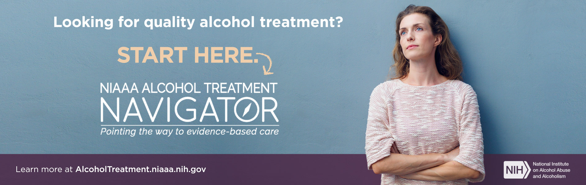 Alcohol Treatment Navigator Pointing the way to evidence based care