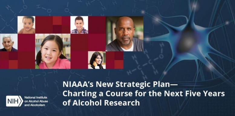 NIAAA's new Strategic Plan charting a course for 5 years of alcohol research