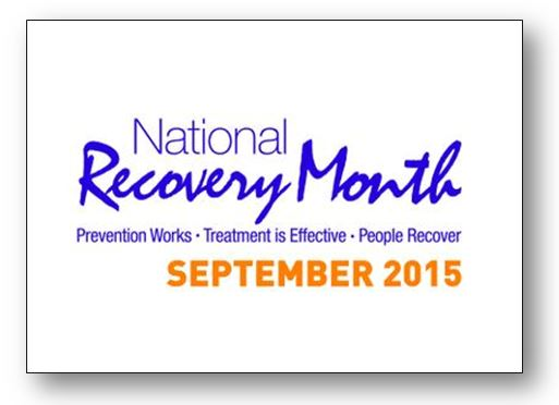 National Recovery Month Prevention works, treatment is effective