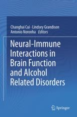 Cover of Neural-Immune Interactions in Brain Function and Alcohol Related Disorders