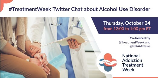 TreatmentWeek Twitter Chat about Alcohol Use Disorder