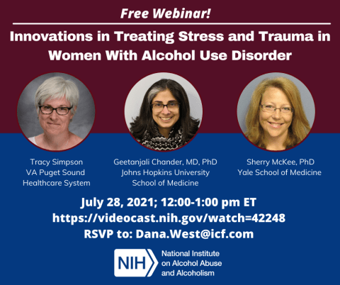 Innovations in Treating Stress & Trauma in Women with Alcohol Use Disorder @ NIH Videocast
